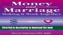 Books Money and Marriage: Making It Work Together--A Guide to Smart Money Management and