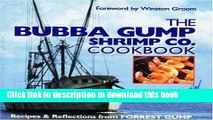 Books The Bubba Gump Shrimp Co. Cookbook: Recipes and Reflections from FORREST GUMP Free Online