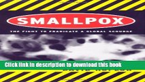 Ebook Smallpox: The Fight to Eradicate a Global Scourge Full Online