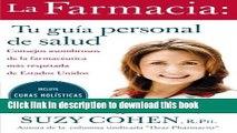 Books La Farmacia: Tu guia personal de salud: Consejos asombrosos de la farmaceutica mas respetada