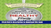 Books The America s Test Kitchen Healthy Family Cookbook: A New, Healthier Way to Cook Everything