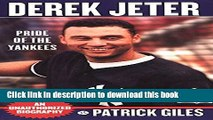 [Read PDF] Derek Jeter: Pride Of The Yankees Download Online