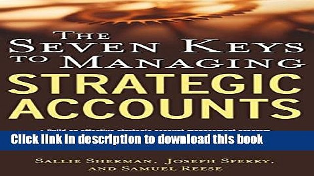 Books The Seven Keys to Managing Strategic Accounts Free Download