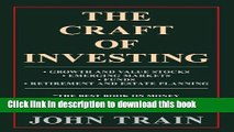 Ebook The Craft Of Investing: Growth And Value Stocks; Emerging Markets; Funds; Retirement And