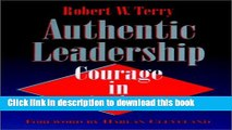 Ebook Authentic Leadership: Courage in Action (Joint Publication in the Jossey-Bass Public