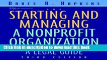 Ebook Starting and Managing a Nonprofit Organization: A Legal Guide (Wiley Nonprofit Law, Finance