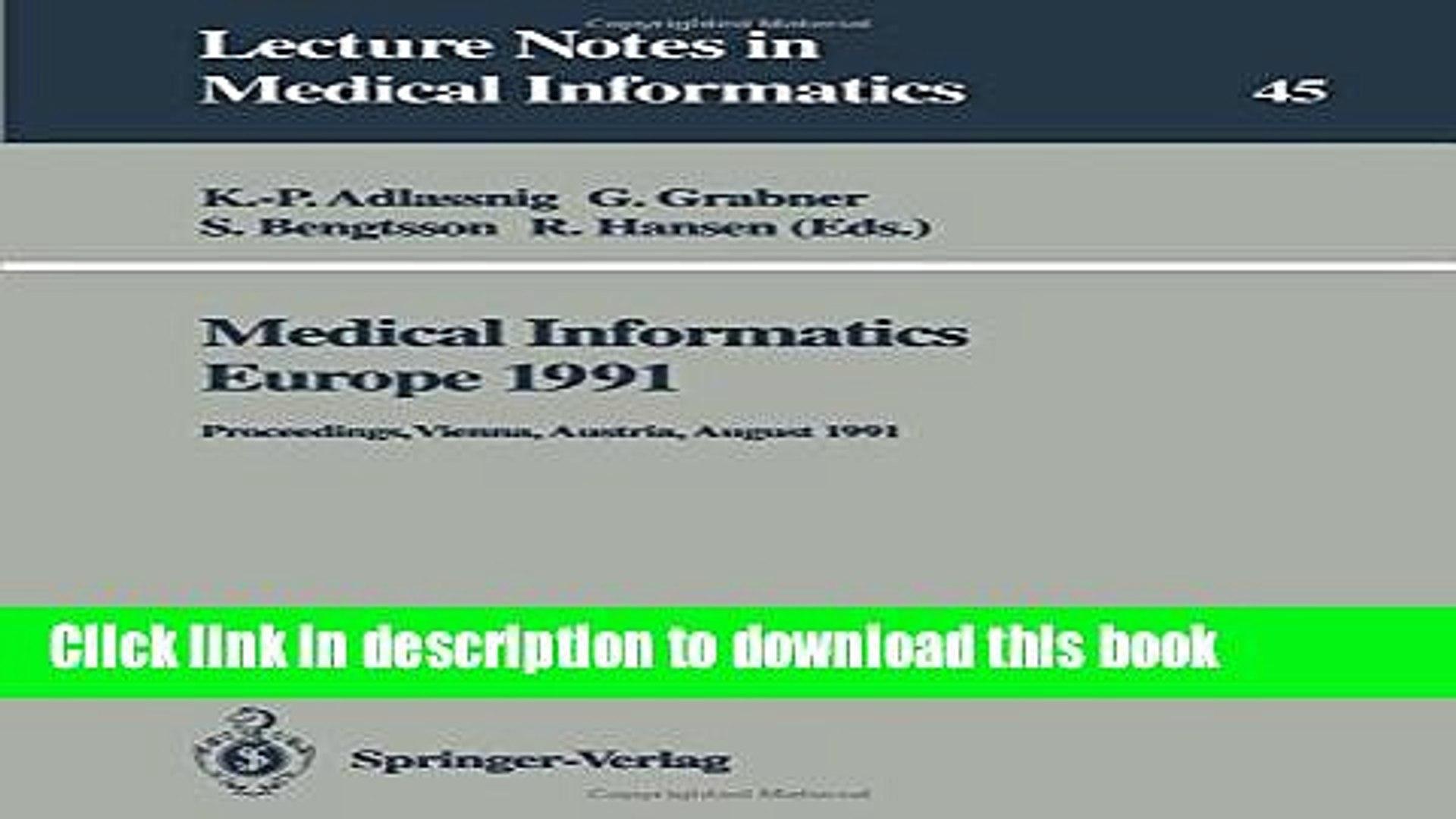 Medical Informatics Europe '90: Proceedings, Glasgow, Scotland, August 20–23, 1990