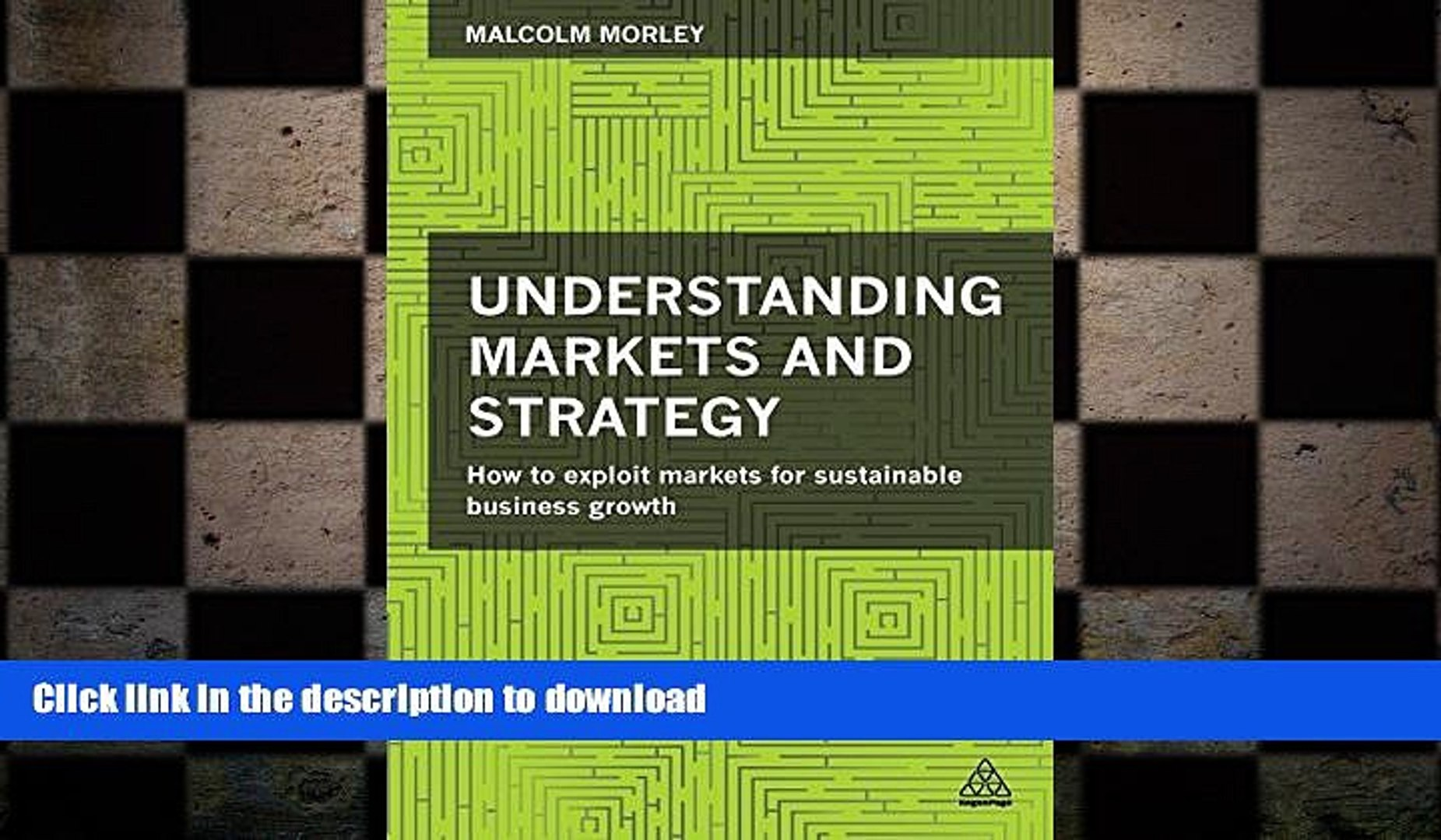 FAVORIT BOOK Understanding Markets and Strategy: How to Exploit Markets for Sustainable Business