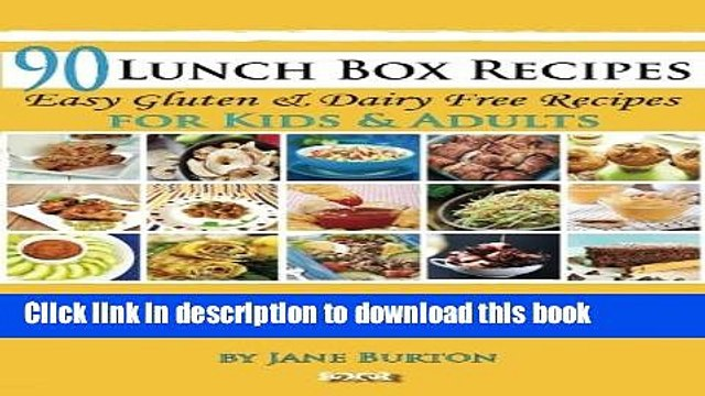 Books 90 Lunch Box Recipes: Healthy Lunchbox Recipes for Kids. A Common Sense Guide   Gluten Free