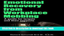 Books Emotional Recovery from Workplace Mobbing: A Guide for Targets and Their Supports Full Online