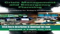Ebook Crisis Management and Emergency Planning: Preparing for Today s Challenges Free Online