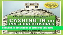 Ebook Cashing in on Pre-foreclosures and Short Sales: A Real Estate Investor s Guide to Making a