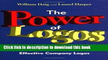 Books The Power of Logos: How to Create Effective Company Logos Free Online
