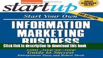 Books Start Your Own Information Marketing Business: Your Step-By-Step Guide to Success Full Online