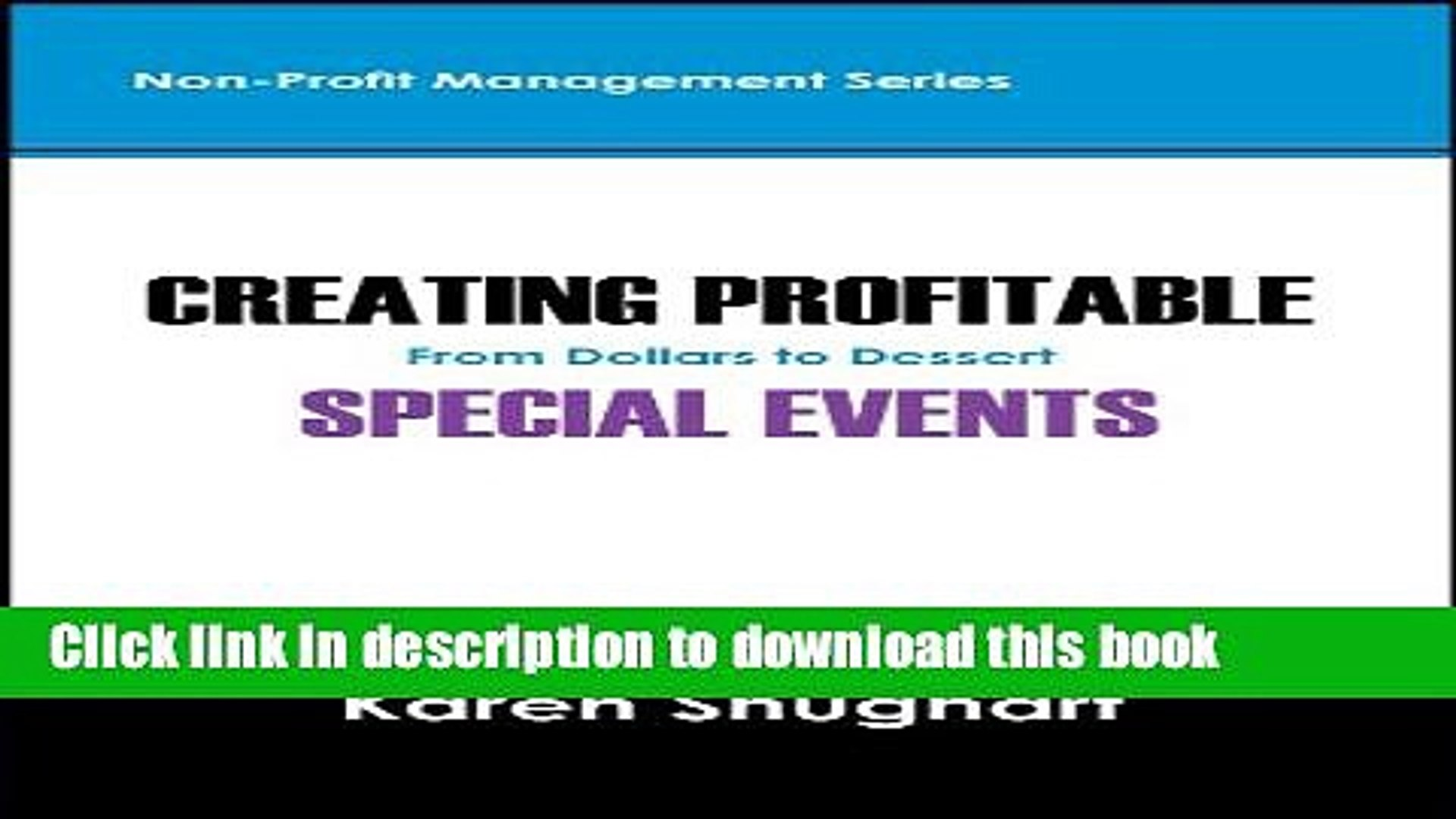 Books Creating Profitable Special Events: From Dollars to Dessert (Non-Profit Management) Free