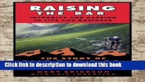 PDF  Raising the Bar: Integrity and Passion in Life and Business: The Story of Clif Bar Inc.  Free