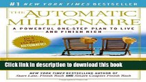 Books The Automatic Millionaire: A Powerful One-Step Plan to Live and Finish Rich Full Online