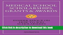 Books Medical School Scholarships, Grants   Awards: Insider Advice on How to Win Scholarships Free