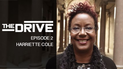 The Drive - Episode 2 - Harriette Cole (Kollideoscope)