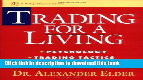 Books Trading for a Living: Psychology, Trading Tactics, Money Management Free Online