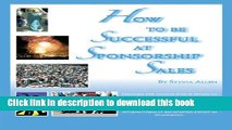 Ebook How To Be Successful At Sponsorship Sales Full Online