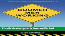 Ebook Boomer Men Working: Strategies for Staying Employed (and Tackling Unemployment) Free Online