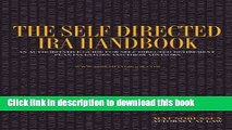 Books The Self Directed IRA Handbook: An Authoritative Guide For Self Directed Retirement Plan
