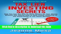 Ebook Tax Lien Investing Secrets: How You Can Get 8% to 36% Return on Your Money Without the