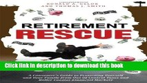 Books Retirement Rescue: A Consumer s Guide to Protecting Yourself and Your Family from Out Of