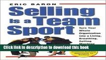 Ebook Selling Is a Team Sport : Turn Your Whole Organization into a Living, Breathing, Selling