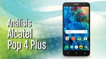 Análisis Alcatel Pop 4 Plus