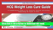 Books HCG Weight Loss Cure Guide: A Supplemental Guide to Dr. Simeons  Pounds and Inches