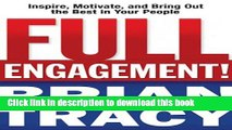 Read Books Full Engagement!: Inspire, Motivate, and Bring Out the Best in Your People E-Book