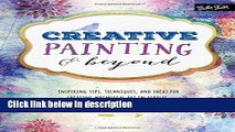 Books Creative Painting   Beyond: Inspiring tips, techniques, and ideas for creating whimsical art