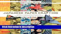 Ebook Japanese Paper Crafting: Create 17 Paper Craft Projects   Make your own Beautiful Washi