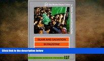 Free [PDF] Downlaod  Islam and Salvation in Palestine: The Islamic Jihad Movement (Dayan Center