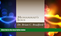 READ book  Muhammad s Jesus: Qur an Parallels with non-Biblical Texts  FREE BOOOK ONLINE