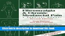 Ebook Fibromyalgia and Chronic Myofascial Pain: A Survival Manual Free Download