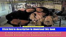 Ebook Separated @ Birth: A True Love Story of Twin Sisters Reunited Full Online