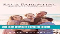 Books Sage Parenting: Honored and Connected (Volume 1) Full Online