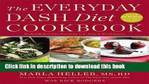 Ebook The Everyday DASH Diet Cookbook: Over 150 Fresh and Delicious Recipes to Speed Weight Loss,