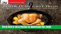 Download  Cook It in Cast Iron: Kitchen-Tested Recipes for the One Pan That Does It All (Cook s