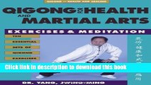 PDF Download] Qigong for Health & Martial Arts: Exercises