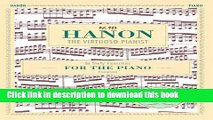 Ebook Hanon: The Virtuoso Pianist in Sixty Exercises, Complete (Schirmer s Library of Musical