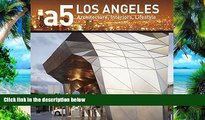 Download  A5: LOS ANGELES: Architecture, Interiors, Lifestyle (a5 Architecture Series)  Ebook Free