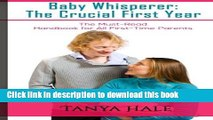 Books Baby Whisperer: The Crucial First Year: The Must-Read Handbook for All First-Time Parents