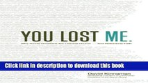 Ebook You Lost Me: Why Young Christians Are Leaving Church . . . and Rethinking Faith Full Online