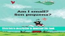 Books Am I small? Son pequena?: Children s Picture Book English-Galician (Dual Language/Bilingual