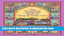 Books The Nourishing Traditions Book of Baby   Child Care Free Online