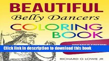Read Belly Dancers Coloring Book: Talented and Beautiful Belly Dancers (Coloring Books) (Volume 1)